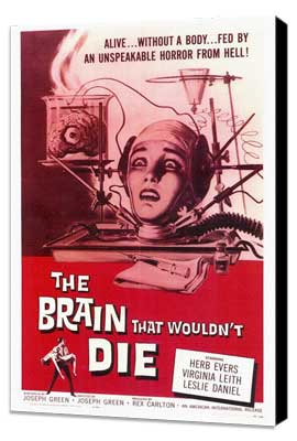 The Brain that Wouldn't Die - 27 x 40 Movie Poster - Style A - Museum Wrapped Canvas