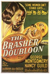 The Brasher Doubloon - 27 x 40 Movie Poster - Style A