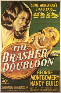 The Brasher Doubloon - 43 x 62 Movie Poster - Bus Shelter Style A