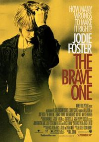 The Brave One - 43 x 62 Movie Poster - Bus Shelter Style A