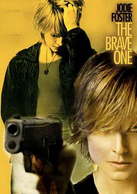 The Brave One - 11 x 17 Movie Poster - Style B