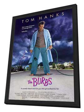 The 'Burbs - 11 x 17 Movie Poster - Style A - in Deluxe Wood Frame