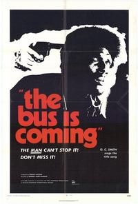 The Bus Is Coming - 11 x 17 Movie Poster - Style A
