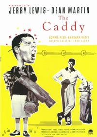 The Caddy - 11 x 17 Movie Poster - Style A
