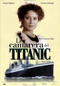 The Chambermaid on the Titanic - 11 x 17 Movie Poster - Spanish Style A