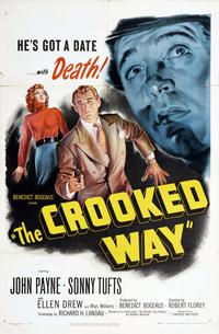 The Crooked Way - 11 x 17 Movie Poster - Style A