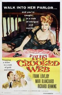 The Crooked Web - 27 x 40 Movie Poster - Style B
