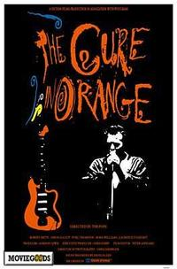 The Cure in Orange - 43 x 62 Movie Poster - Bus Shelter Style A