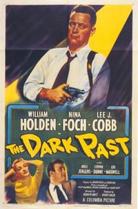 The Dark Past - 11 x 17 Movie Poster - Style A
