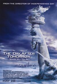 The Day After Tomorrow - 27 x 40 Movie Poster - Style B