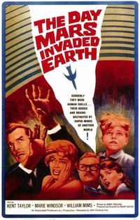 The Day Mars Invaded Earth - 11 x 17 Movie Poster - Style A