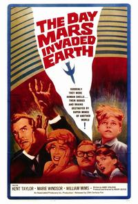 The Day Mars Invaded Earth - 27 x 40 Movie Poster - Style A