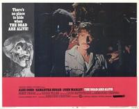 The Dead Are Alive - 11 x 14 Movie Poster - Style H
