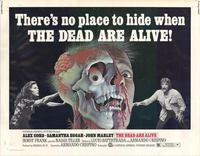 The Dead Are Alive - 11 x 14 Movie Poster - Style I