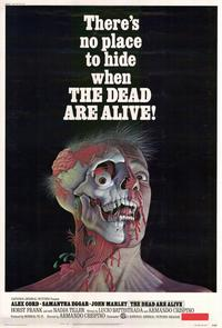 The Dead Are Alive - 11 x 17 Movie Poster - Style A