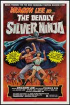 The Deadly Silver Ninja