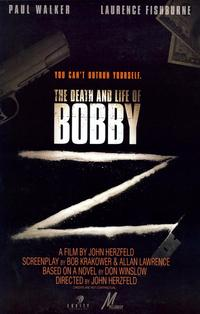 The Death and Life of Bobby Z - 27 x 40 Movie Poster - Style A