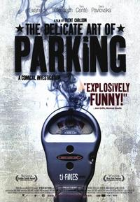 The Delicate Art of Parking - 11 x 17 Movie Poster - Style A