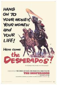 The Desperados - 27 x 40 Movie Poster - Style A