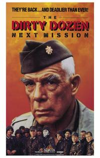 The Dirty Dozen: The Next Mission - 11 x 17 Movie Poster - Style A