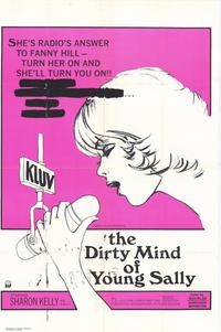 The Dirty Mind of Young Sally - 11 x 17 Movie Poster - Style A