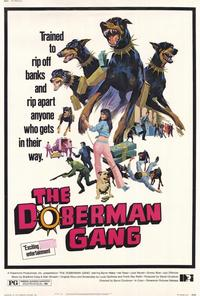 The Doberman Gang - 27 x 40 Movie Poster - Style A