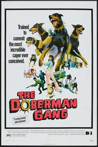 The Doberman Gang - 11 x 17 Movie Poster - Style C