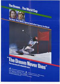 The Dream Never Dies - 27 x 40 Movie Poster - Style A