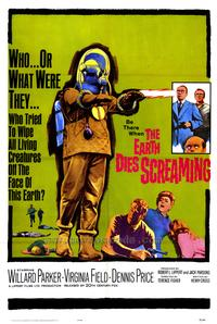The Earth Dies Screaming - 43 x 62 Movie Poster - Bus Shelter Style A