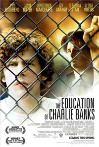 The Education of Charlie Banks - 43 x 62 Movie Poster - Bus Shelter Style A