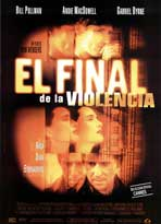 The End of Violence - 11 x 17 Movie Poster - Spanish Style A