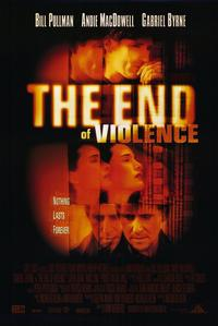 The End of Violence - 11 x 17 Movie Poster - Style A