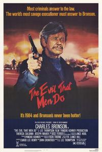 The Evil That Men Do - 27 x 40 Movie Poster - Style A
