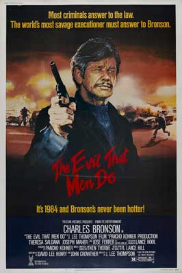 The Evil That Men Do - 43 x 62 Movie Poster - Bus Shelter Style A