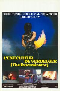 Exterminator - 27 x 40 Movie Poster - Belgian Style A