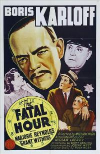 The Fatal Hour - 11 x 17 Movie Poster - Style A