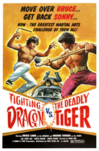 The Fighting Dragon vs. Deadly Tiger