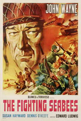 The Fighting Seabees - 27 x 40 Movie Poster - Style B