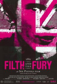 The Filth and the Fury - 11 x 17 Movie Poster - Style B
