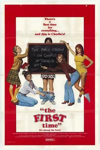The First Time - 11 x 17 Movie Poster - Style A
