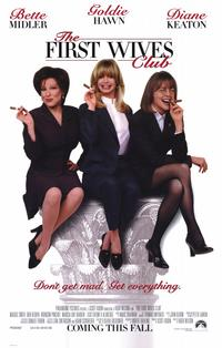The First Wives Club - 11 x 17 Movie Poster - Style A