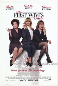 The First Wives Club - 43 x 62 Movie Poster - Bus Shelter Style A