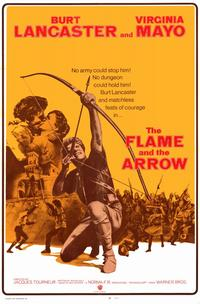 The Flame and the Arrow - 11 x 17 Movie Poster - Style A