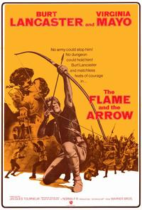 The Flame and the Arrow - 27 x 40 Movie Poster - Style A