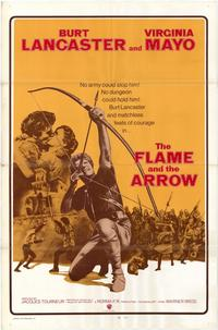 The Flame and the Arrow - 43 x 62 Movie Poster - Bus Shelter Style A