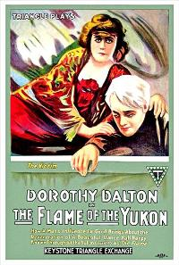 The Flame of the Yukon - 11 x 17 Movie Poster - Style A