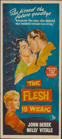 The Flesh Is Weak - 13 x 30 Movie Poster - Australian Style A
