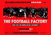 The Football Factory - 43 x 62 Movie Poster - Bus Shelter Style A