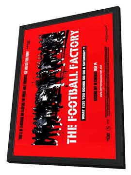 The Football Factory - 27 x 40 Movie Poster - Style A - in Deluxe Wood Frame