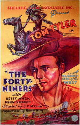 The Forty-Niners - 11 x 17 Movie Poster - Style A